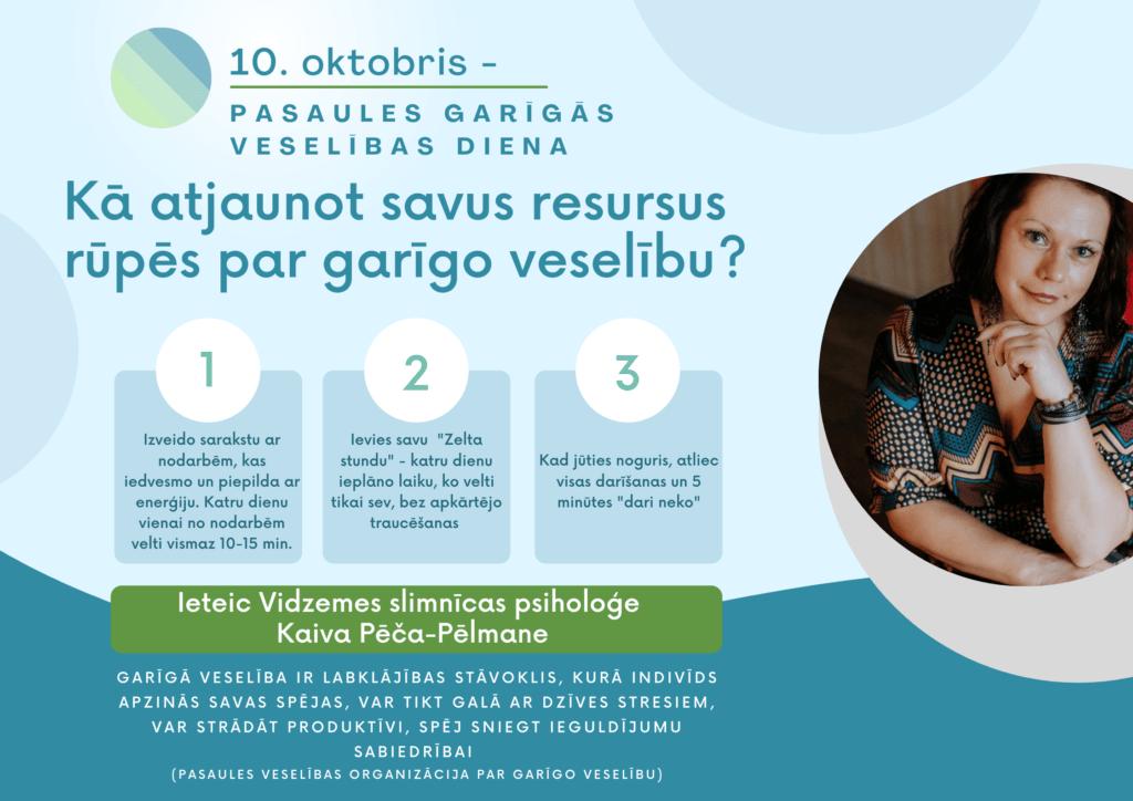 Psiholoģes Kaivas Pēčas-Pēlmanes ieteikumi garīgās veselības uzlabošanai